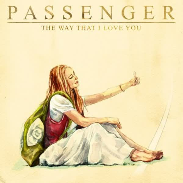 Download new music Passenger – The Way That I Love You
